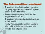 the subcommittee continued