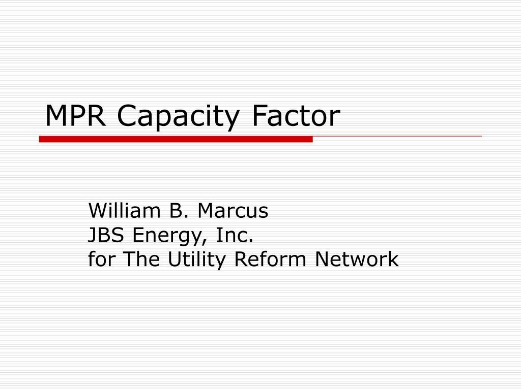mpr capacity factor l.