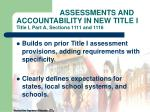 assessments and accountability in new title i title i part a sections 1111 and 1116
