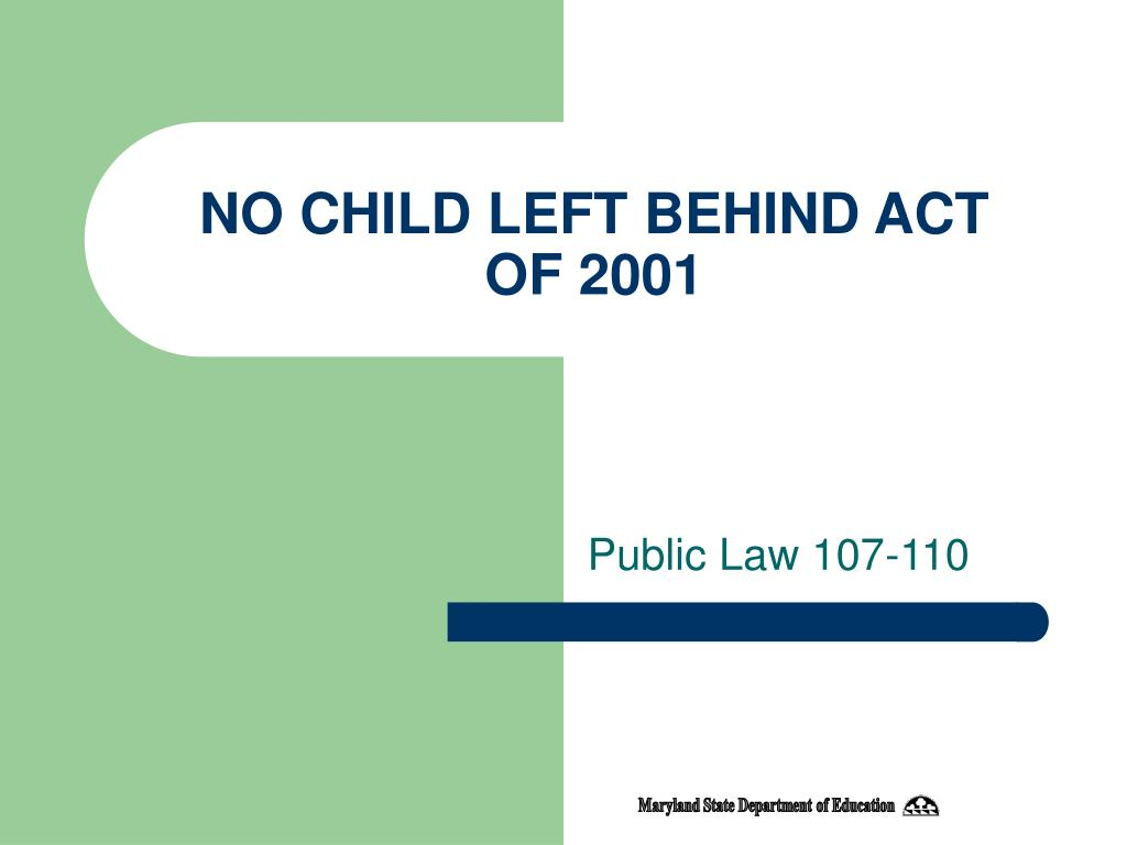 no child left behind act of 2001 l.