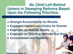 no child left behind ushers in sweeping reforms based upon the following priorities