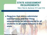 state assessment requirements title i part a sections 1111 and 1116