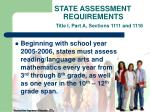 state assessment requirements title i part a sections 1111 and 111611