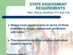 state assessment requirements title i part a sections 1111 and 111613
