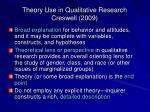 theory use in qualitative research creswell 2009