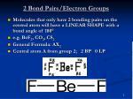 2 bond pairs electron groups