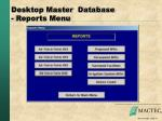 desktop master database reports menu