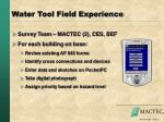 water tool field experience