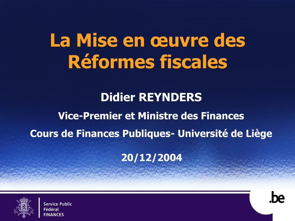 la mise en uvre des r formes fiscales l.