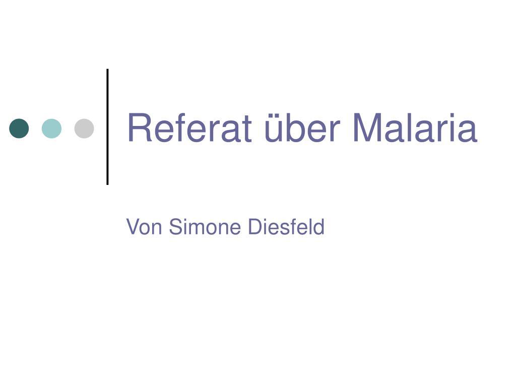referat ber malaria l.