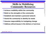 skills in mobilizing community resources