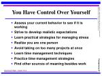 you have control over yourself