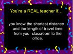 you re a real teacher if12