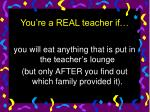 you re a real teacher if19