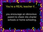 you re a real teacher if30