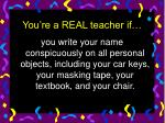you re a real teacher if38