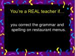 you re a real teacher if42