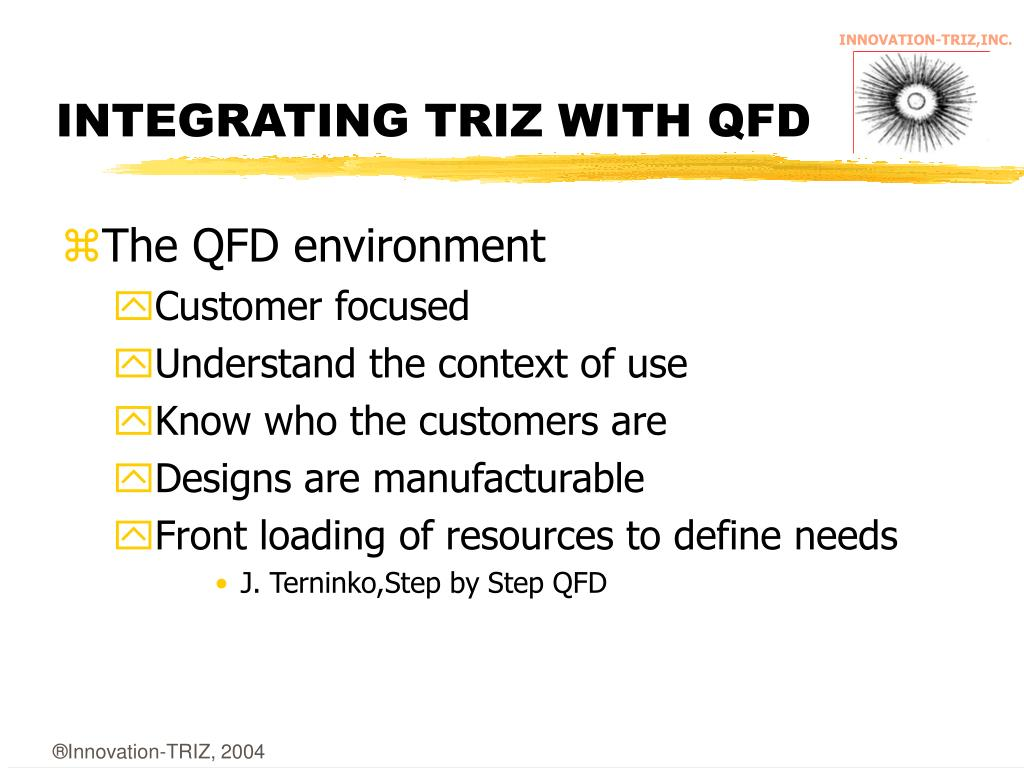 INTEGRATING TRIZ WITH QFD
