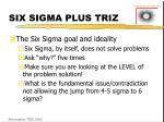 six sigma plus triz