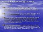 persistent re experiencing of event 1 or more