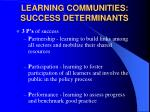 learning communities success determinants