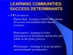 learning communities success determinants