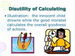 disutility of calculating