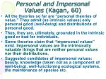 personal and impersonal values kagan 60