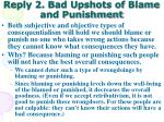 reply 2 bad upshots of blame and punishment