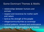 some dominant themes motifs