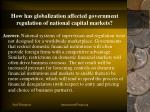 how has globalization affected government regulation of national capital markets
