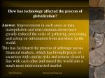 how has technology affected the process of globalization