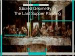 sacred geometry in the last supper painting