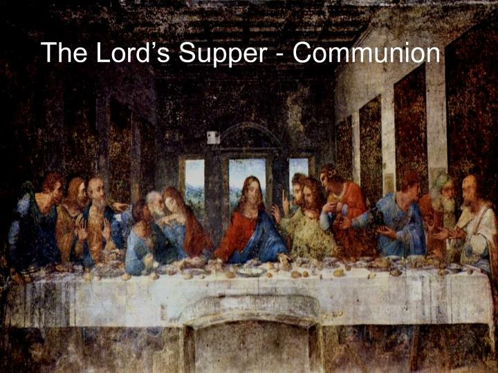 the lord s supper communion n.
