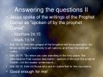 answering the questions ii