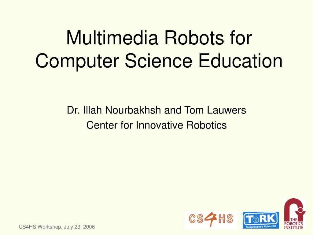 multimedia robots for computer science education l.