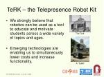 terk the telepresence robot kit