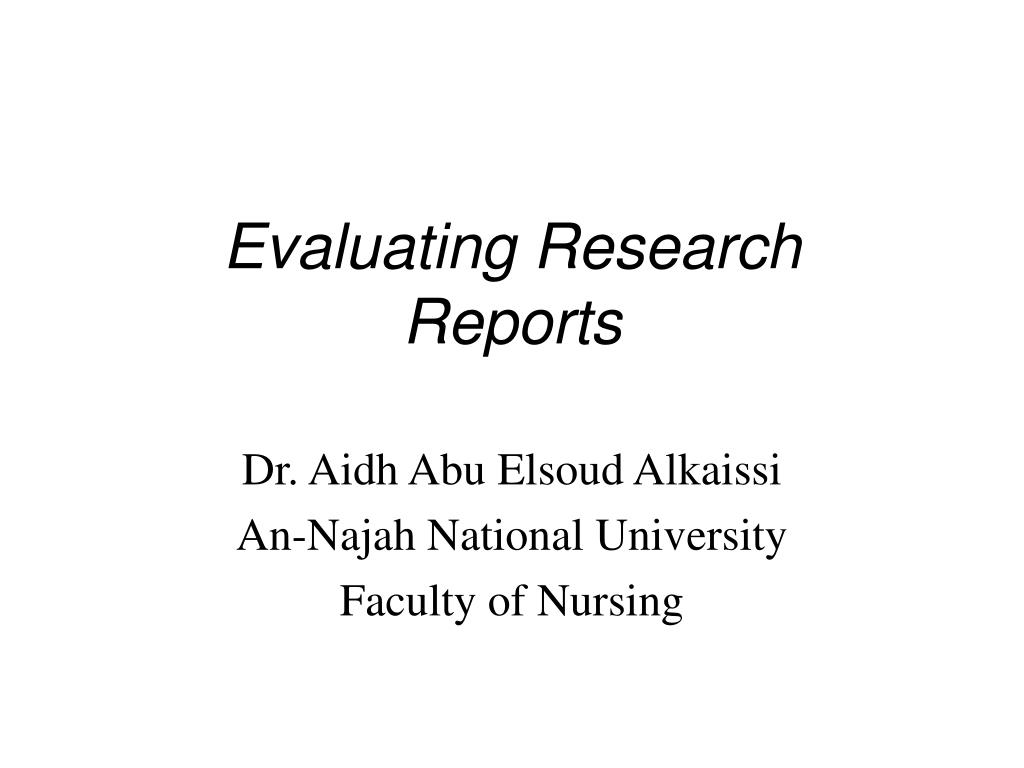 evaluating research reports l.