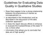 guidelines for evaluating data quality in qualitative studies