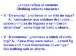 la ropa refleja el car cter clothing reflects character44