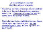 la ropa refleja el car cter clothing reflects character57