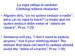 la ropa refleja el car cter clothing reflects character59