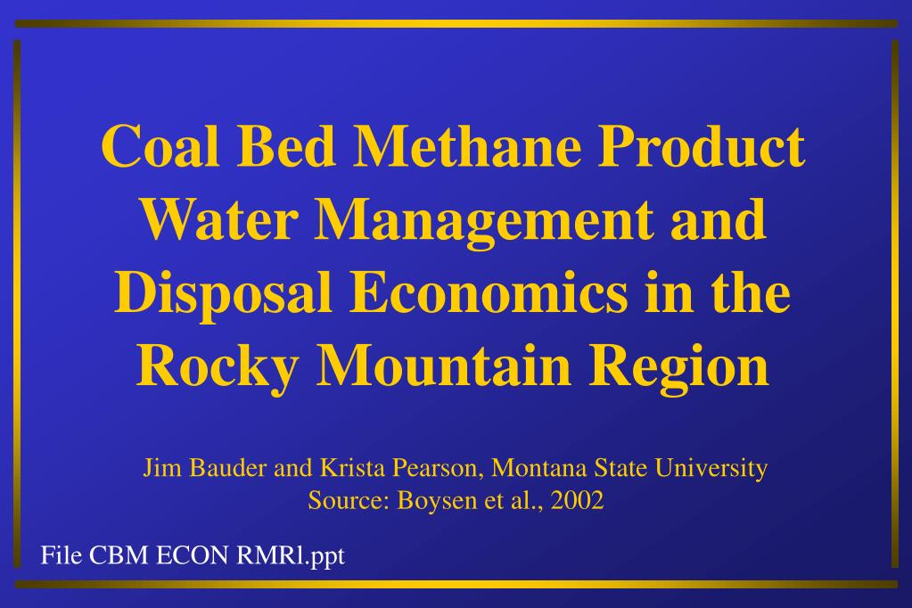 coal bed methane product water management and disposal economics in the rocky mountain region l.