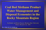 coal bed methane product water management and disposal economics in the rocky mountain region