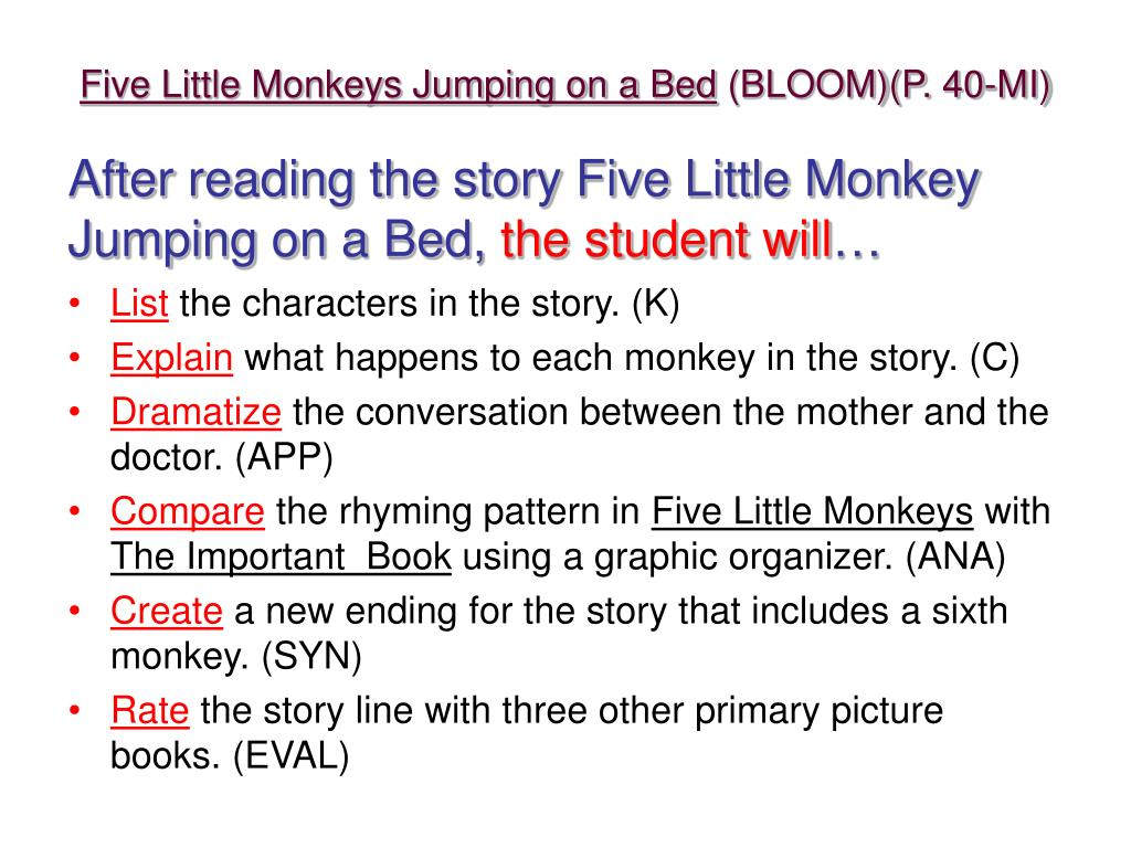 five little monkeys jumping on a bed bloom p 40 mi l.