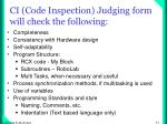 ci code inspection judging form will check the following