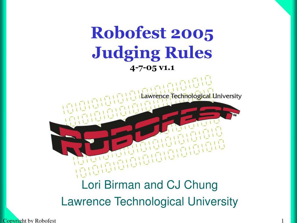 robofest 2005 judging rules 4 7 05 v1 1 l.