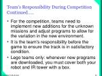 team s responsibility during competition continued