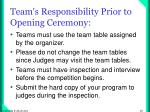 team s responsibility prior to opening ceremony