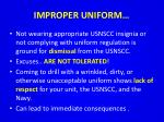 improper uniform